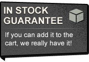 In Stock Guarantee - If you can add it to the cart, we really have it!